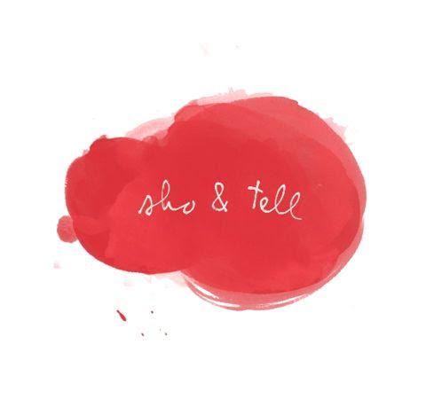 sho & tell