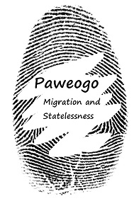 Paweogo: Statelessness and Migration