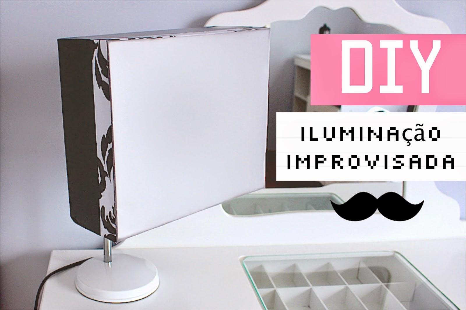 DIY Iluminação improvisada
