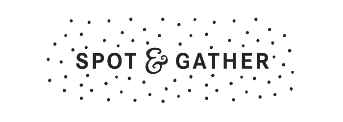 Spot and Gather