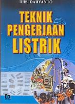 toko buku rahma: buku TEKNIK PENGERJAAN LISTRIK, pengarang daryanto, penerbit bumi aksara