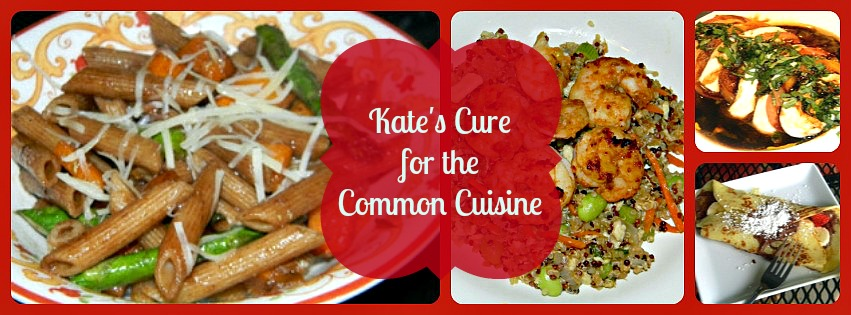 Kate's Cure for the Common Cuisine
