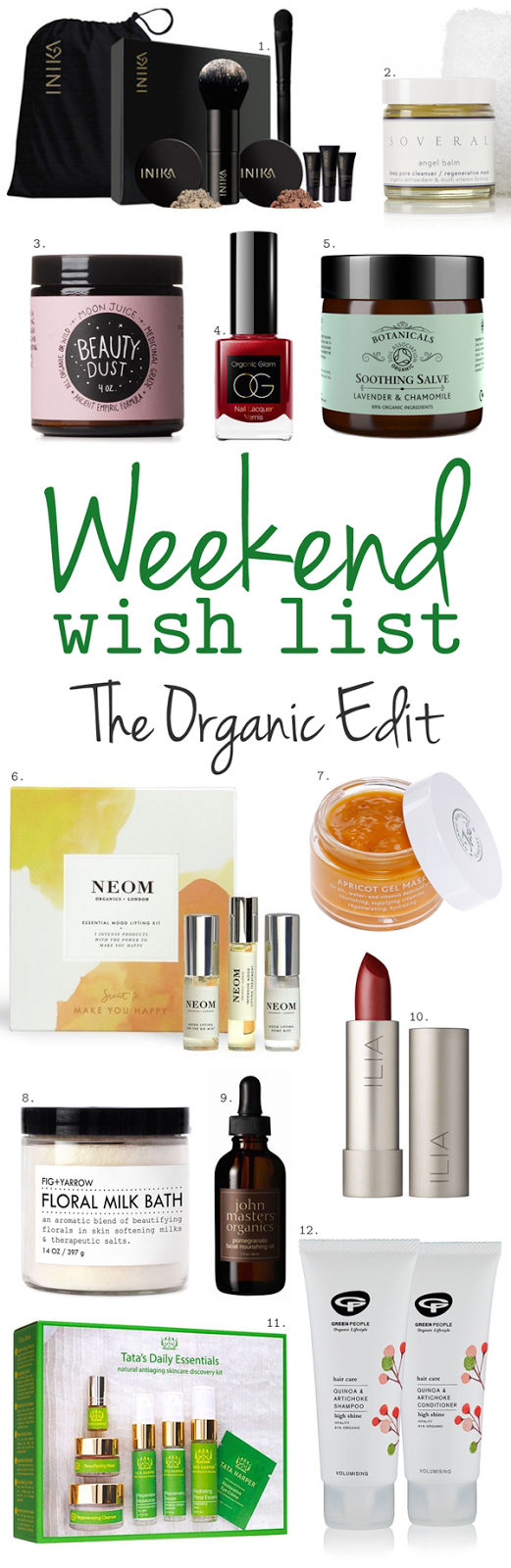 Weekend Wish List – The Organic Edit
