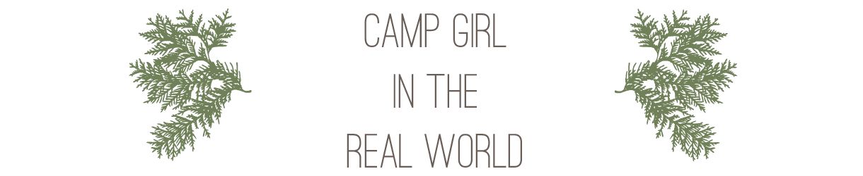 Camp Girl in the Real World