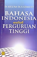 toko buku rahma: buku BAHASA INDONESIA UNTUK PERGURUAN TINGGI    , pengarang alex, penerbit prenada
