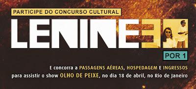 """Concurso Cultural """"Lenine 30 por 1"""""""