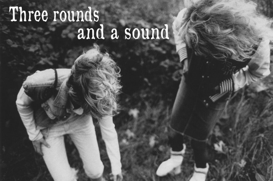 three rounds and a sound