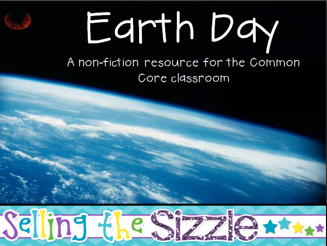 http://www.teacherspayteachers.com/Product/Earth-Day-a-nonfiction-mini-unit-for-the-Common-Core-Classroom-1216697