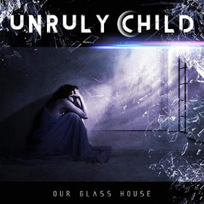 Unruly Child Our Glass House Frontiers Records December 4, 2020
