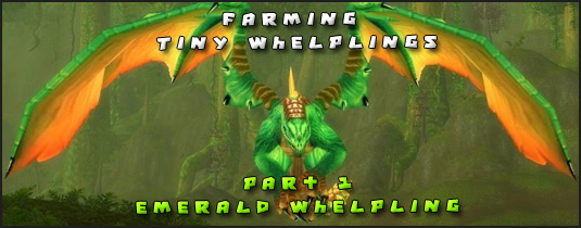 tiny emerald whelpling farming