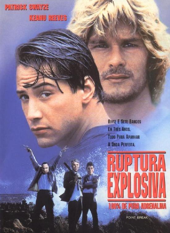Os filmes da nossa vida.(TransCineclube) Ruptura+Explosiva+-+Point+Break_1991_PT