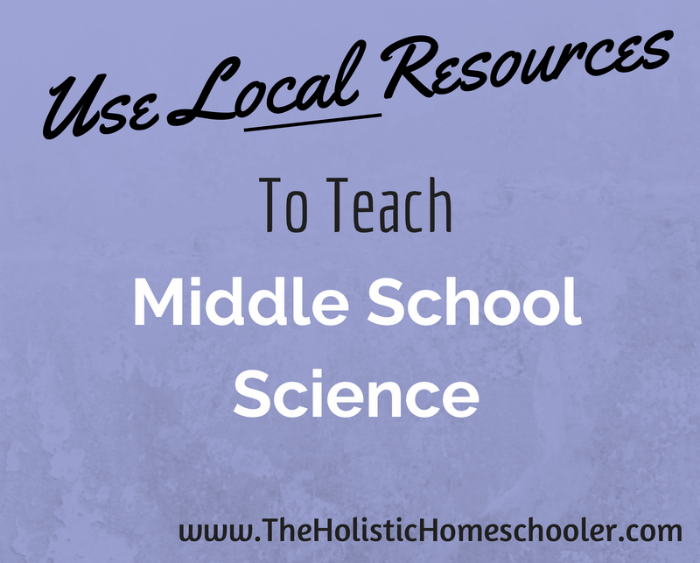 Local resources are a great way to make teaching homeschool science easier.