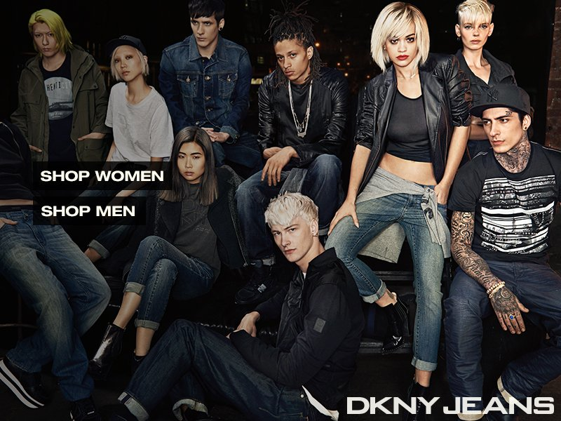 DKNY JEANS BRAND STORY NEW YORK, A SOURCE OF ENDLESS POSSIBILITIES WHERE ANYTHING GOES.