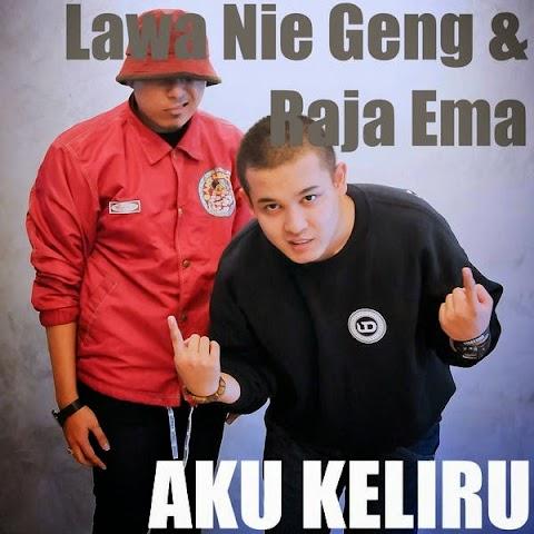 Lawa Nie Geng - Aku Keliru (feat. Raja Ema) MP3