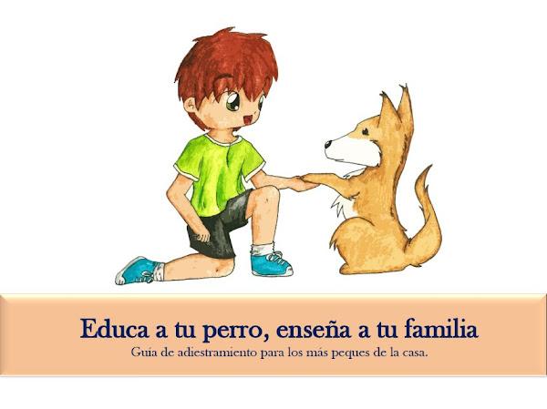 Educa a tu perro, Enseña a tu familia