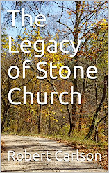 The Legacy of Stone Church (eBook)