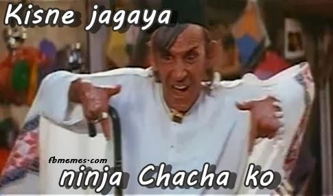 Kisne Jagaya Ninja Chacha Funny Facebook Pic Comment