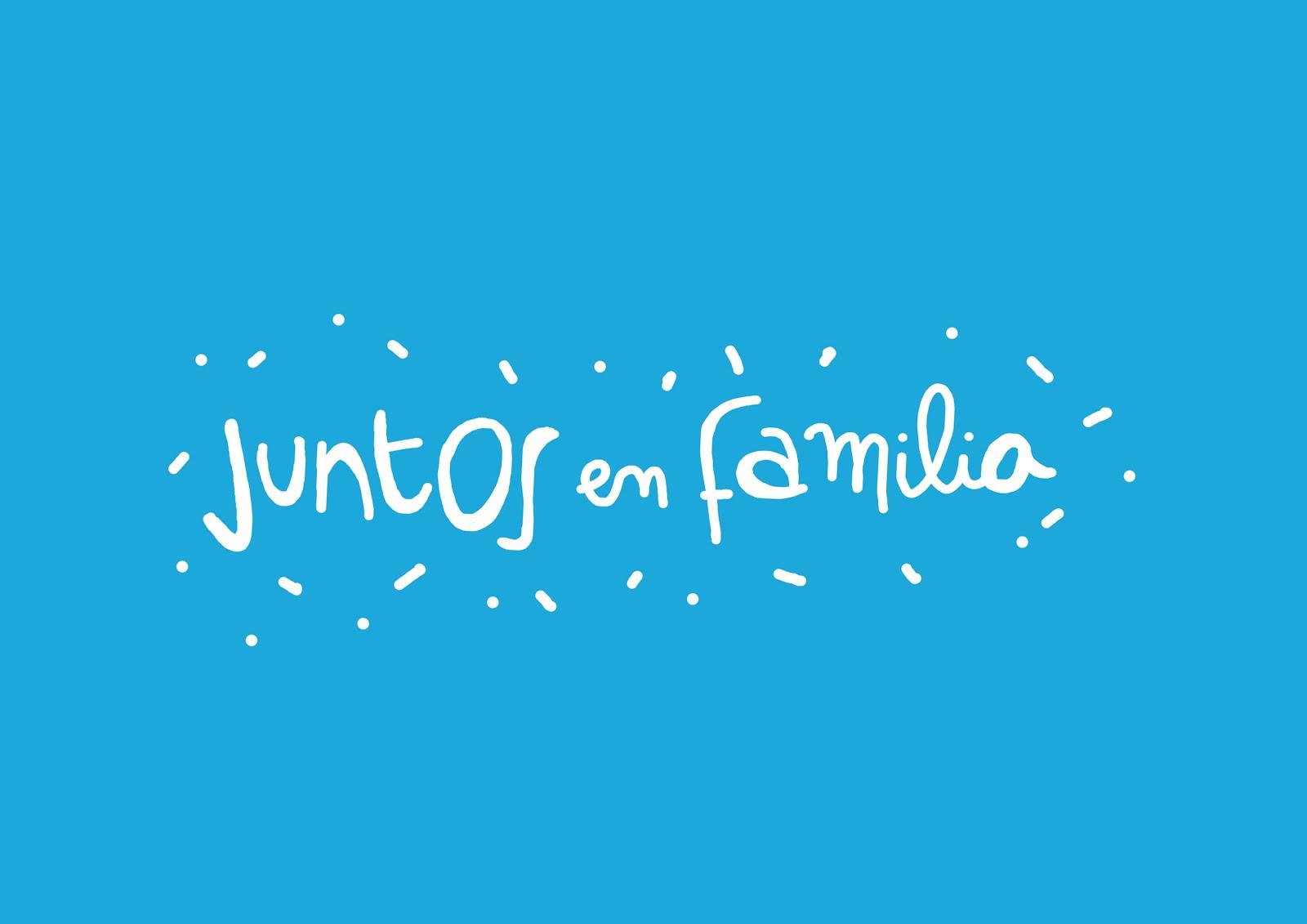 JUNTOS, EN FAMILIA