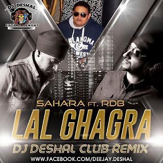 DJ+DESHAL-LAL+GHAGRA+CLUB+REMIX