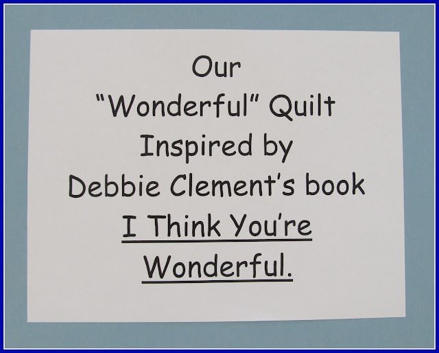 """photo of: """"Our Wonderful Quilt"""" Kindergarten Art Response to Debbie Clement's book """"You're Wonderful"""""""