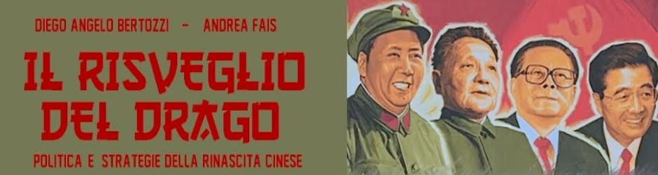 Il risveglio del Drago - politica e strategie della rinascita cinese