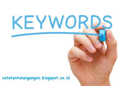 Mengenal Jenis Dan Macam-Macam Keyword Atau Kata Kunci