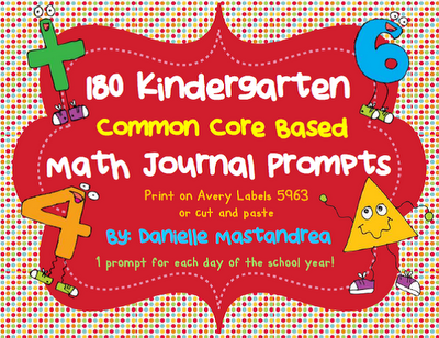 http://www.teacherspayteachers.com/Product/180-Kindergarten-Math-Journal-Prompts-Common-Core-Based-274836