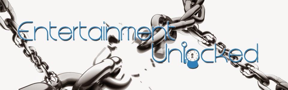 Entertainment Unlocked Blog!