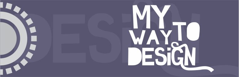 My way to design