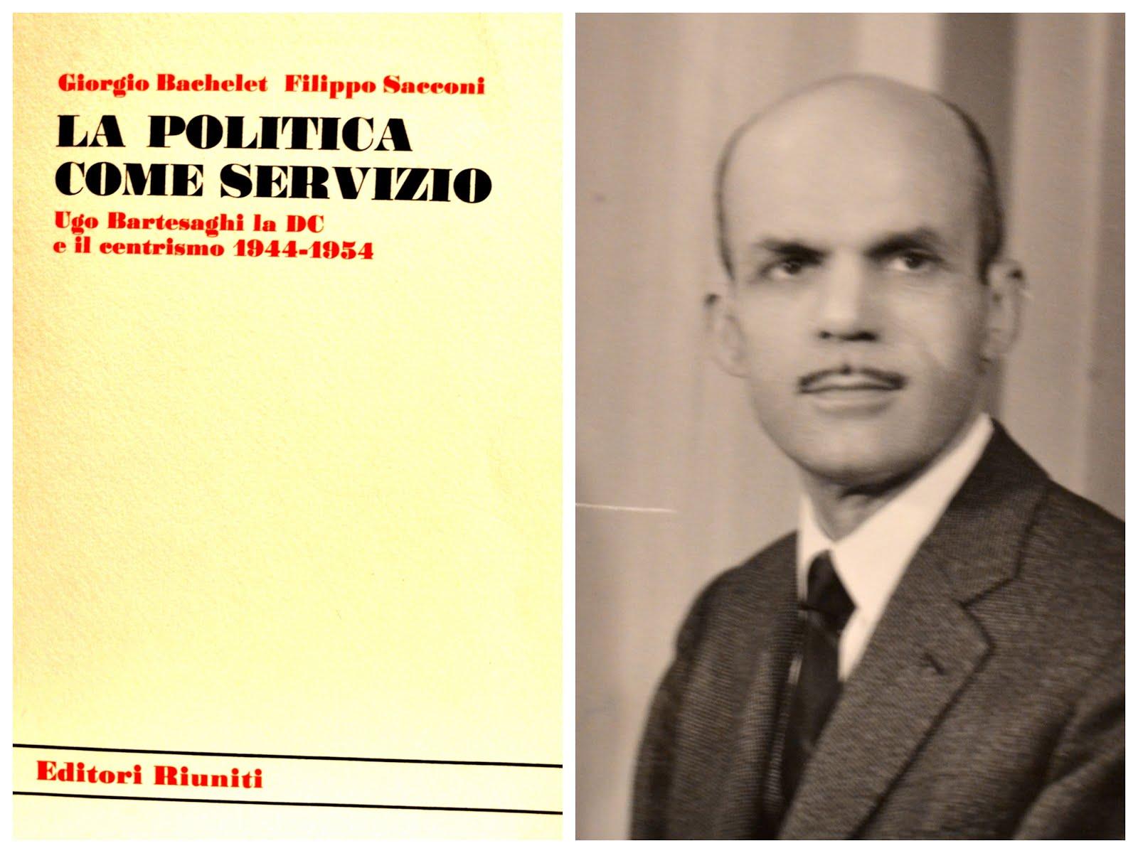 Ugo Bartesaghi e la politica come servizio