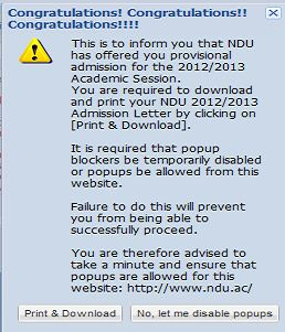 NDU 2012/2013 admission list is now available at their website : how