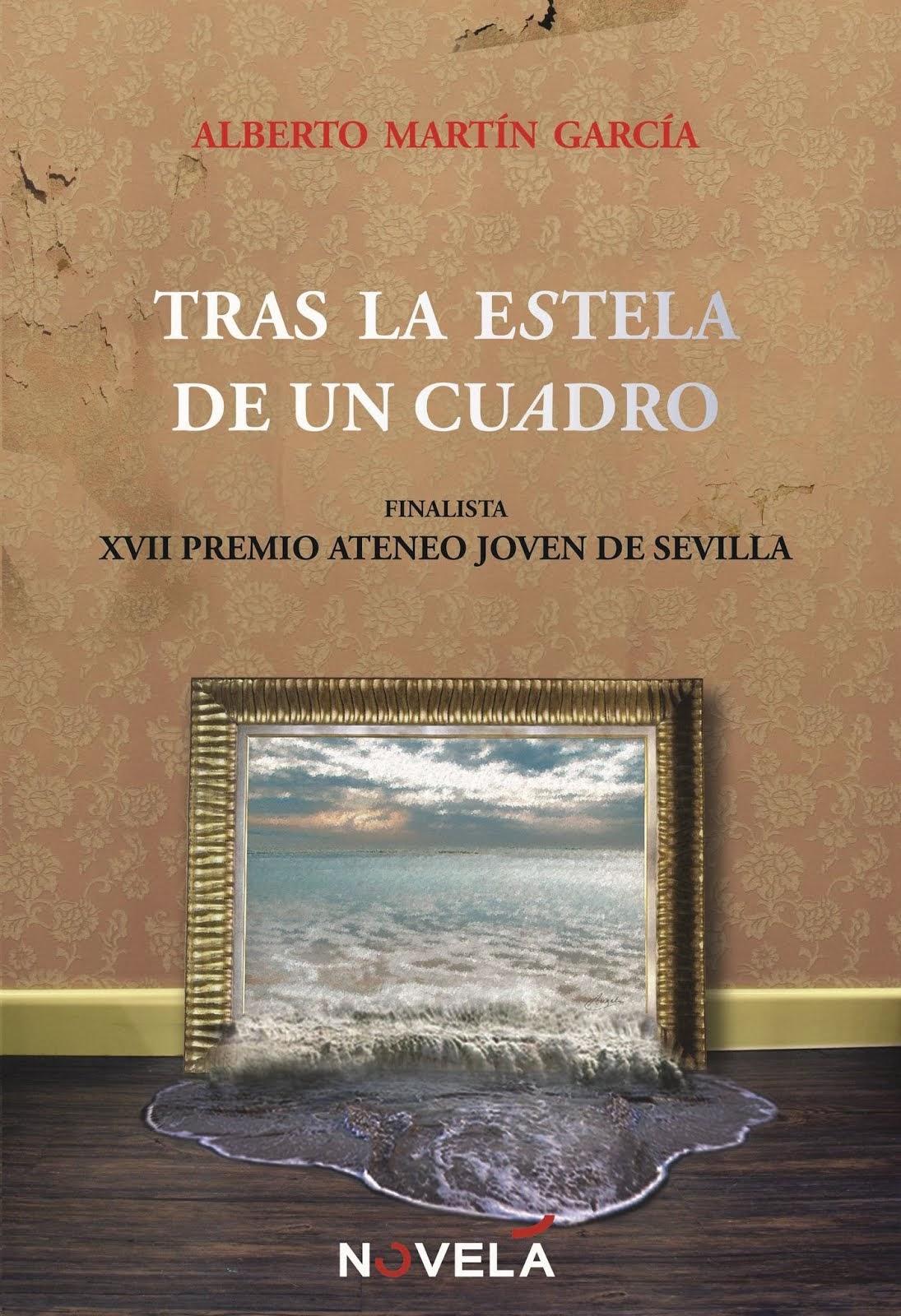 Tras la Estela de un Cuadro (Alberto Martín)
