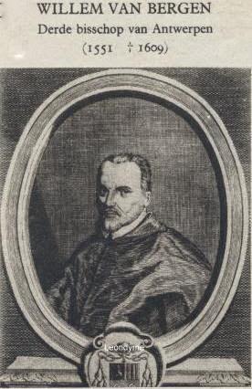 Bisschop Willem van Bergen (1551-1609), de derde bisschop van Antwerpen.Verzameling Leondyme.