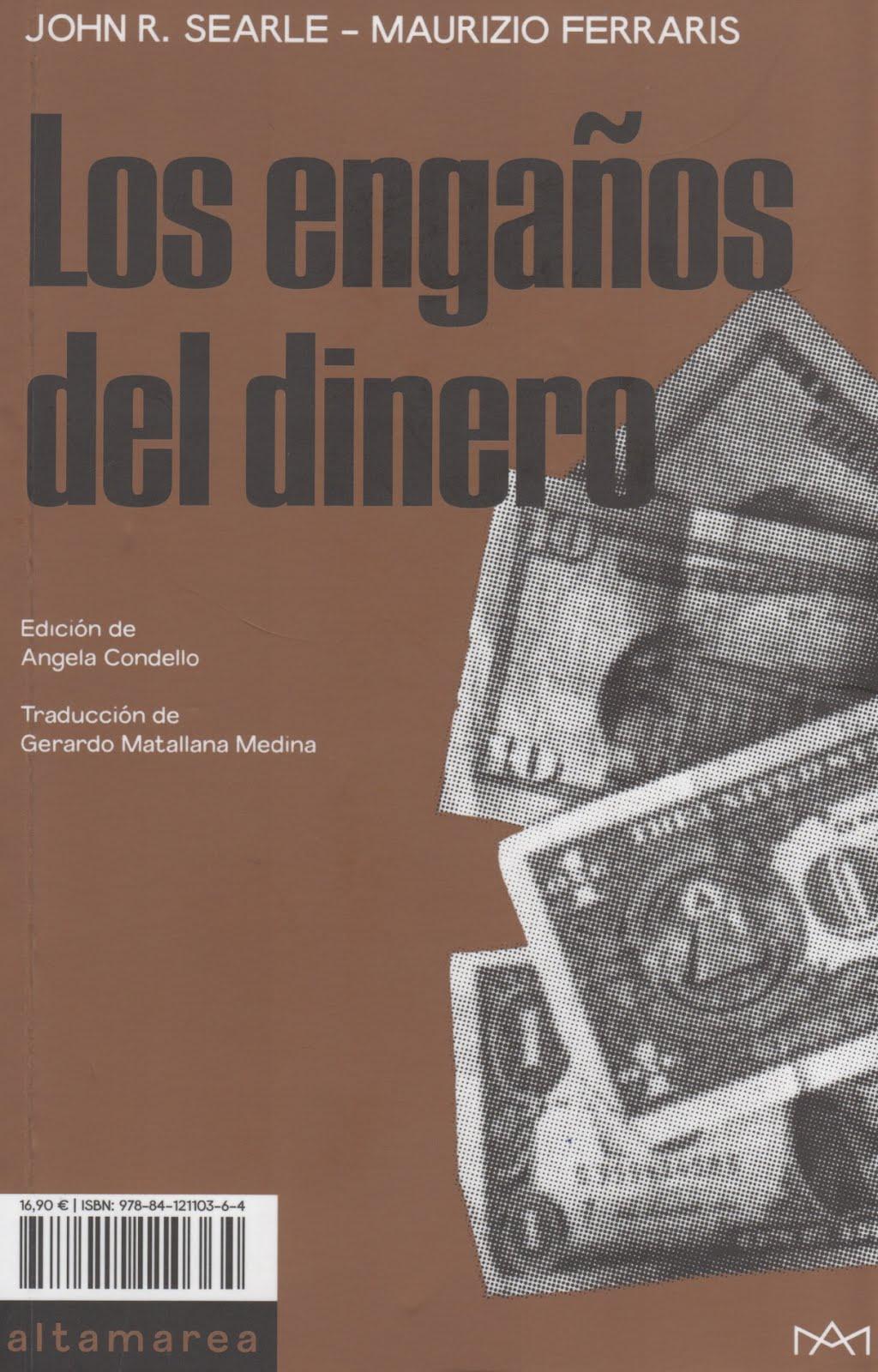 John R. Searle - Maurizio Ferraris (Los engaños del dinero)