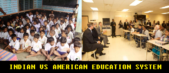 american education vs indian education With a rich history of knowledge, we indian boast a lot about our educational system but many immigrants who settle abroad, and get the change to study in both environments, consider the.