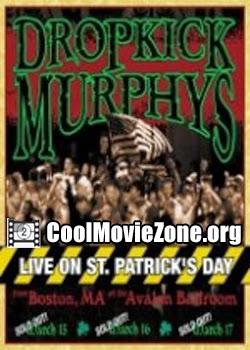 Dropkick Murphys - Live On St Patrick'S Day (2003)