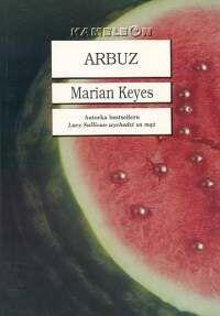 Marian Keyes. Arbuz.