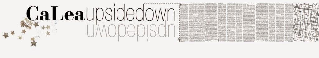 calea upsidedown