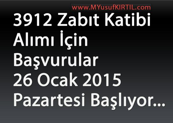 2015 Katip Alımı Başvuruları 26 Ocak 2015 Pazartesi Başlıyor ! ( 3912 Kişi )