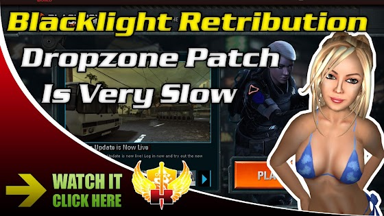 Very Slow Blacklight Retribution Patching