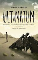 ULTIMÁTUM y otras novelas de Rafael Guerrero.