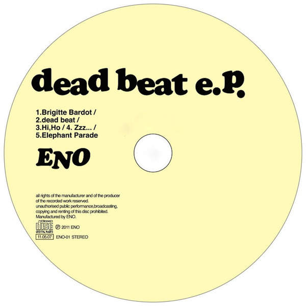 [Album] Eno – dead beat e.p./フツーじゃない/薔薇の名はピーター・フランケンフェルト/Zookeeper's Boy (2015.12.25/MP3/RAR)
