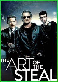 The Art of the Steal (2013) [3GP-MP4]
