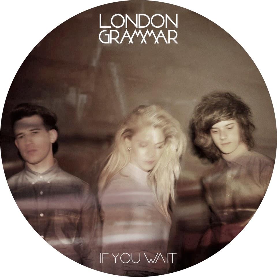 Music London Grammar If You Wait Debut Album
