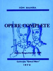 Ion Banea - Opere Complete - col. Omul Nou 1970