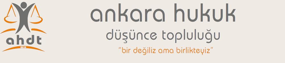 Ankara Hukuk Düşünce Topluluğu | Bir Değiliz Ama Birlikteyiz