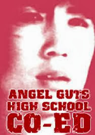 Angel Guts High School Co-ed 1978