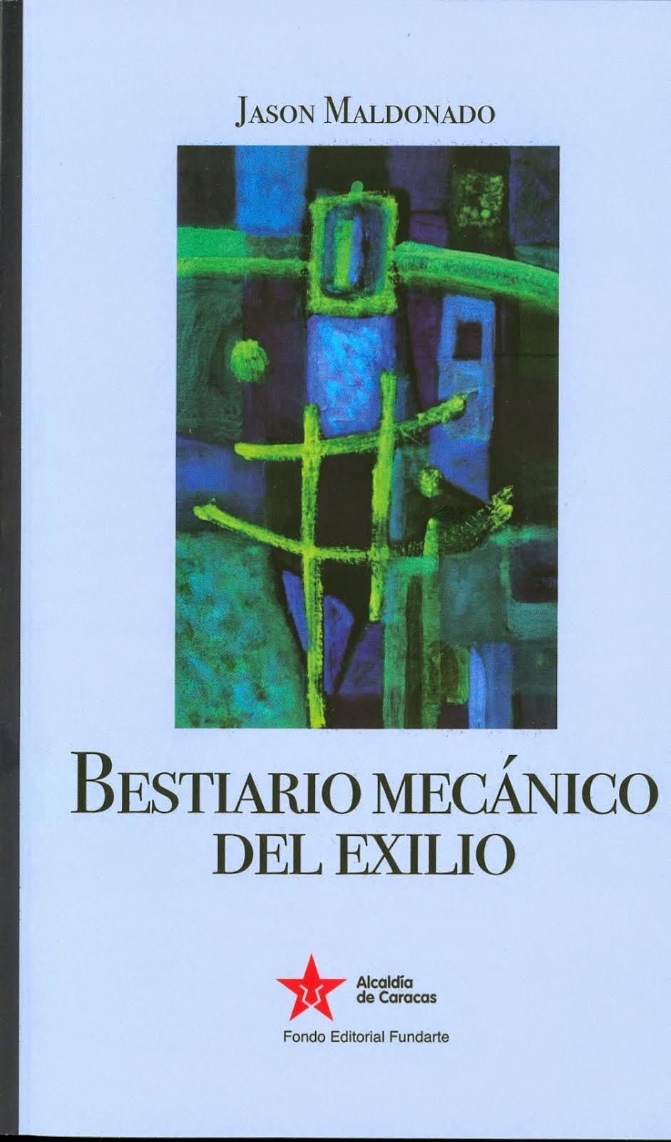 Bestiario mecánico del exilio