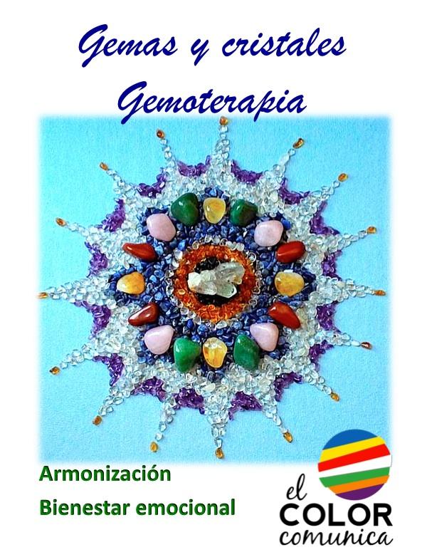 Gemas, cristales y Gemoterapia.