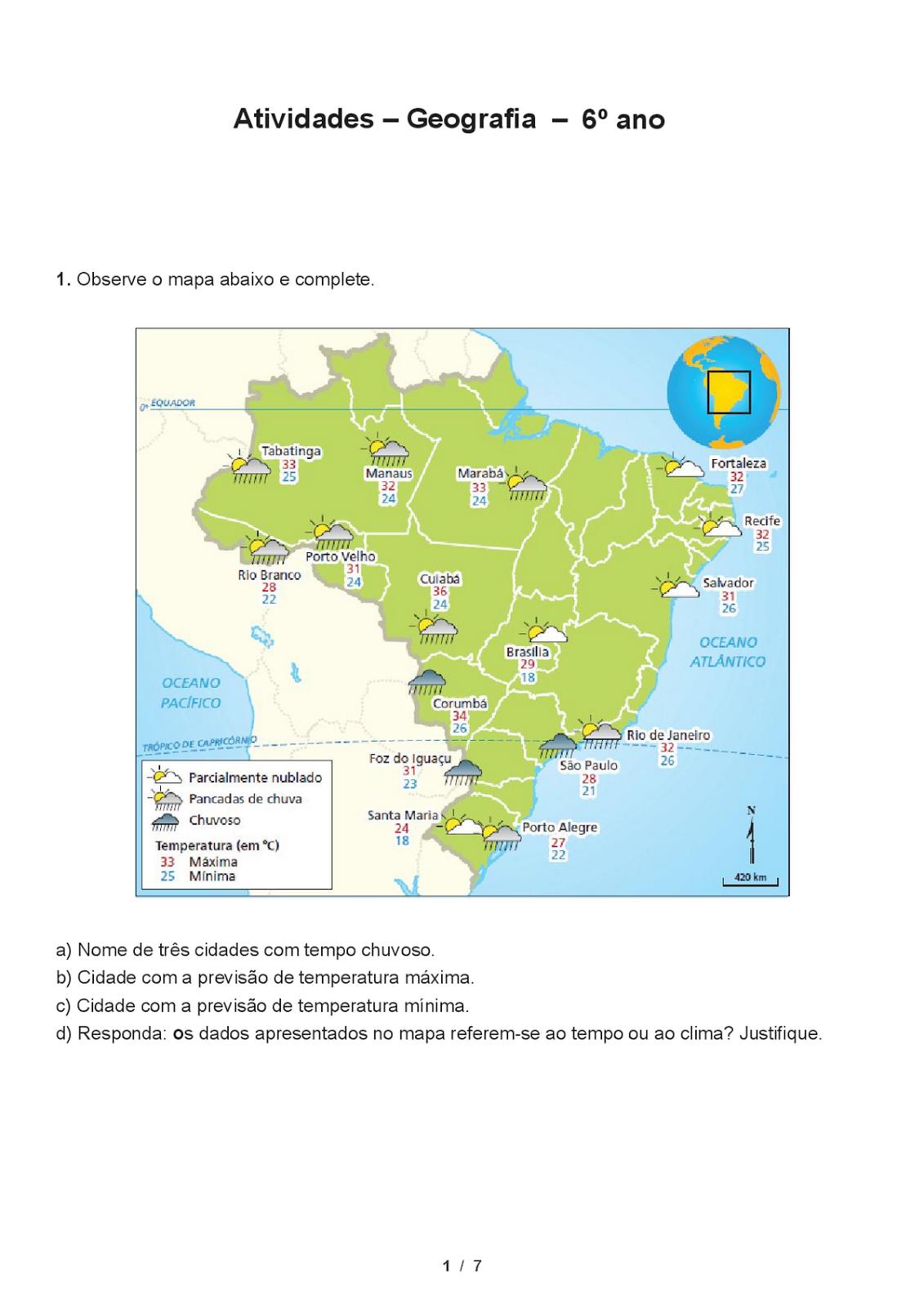 Portal da atividade atividades geografia 6 ano for Temperatura frigo da 1 a 7